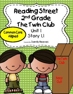 The Twin Club Reading Street 2nd Grade Story 1.1 from Second Chance on TeachersNotebook.com (128 pages)