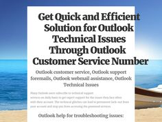 if you are looking customer service or technical support number about outlook. you can contact outlook customer service phone number.   for more detail visit this link-: http://checkthis.com/74qe