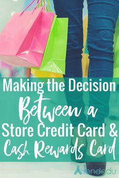 Credit cards | Cash Rewards | Shopping - Making the Decision Between a Store Credit Card and Cash Rewards Card