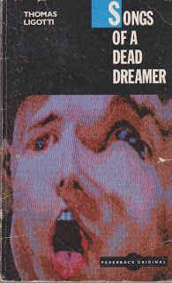 Thomas Ligotti Songs of a Dead Dreamer