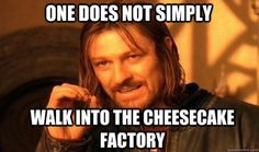 46 Thoughts Everyone Has When They Go To The Cheesecake Factory