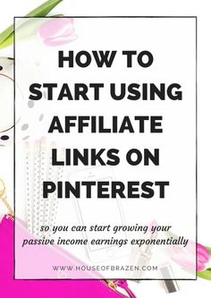 How to Start Using Affiliate Links on Pinterest