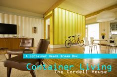 Must do: http://gliving.com/wp-content/uploads/2009/04/cordellhouse-shipping-container-house-11.jpg