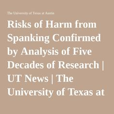 Risks of Harm from Spanking Confirmed by Analysis of Five Decades of Research | UT News | The University of Texas at Austin