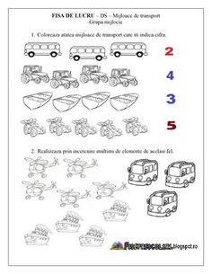 FISE de lucru cu Mijloace de Transport - Grupa mijlocie - DS - Cunoasterea… Educational Activities, Preschool Activities, Transportation Theme, Numbers Preschool, Boss Baby, Math For Kids, Worksheets For Kids, Kids Education, Kids And Parenting
