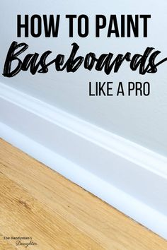 Learn how to paint baseboards to freshen up your space! This tutorial covers how to clean them, caulk the seams and get a flawless finish! Room Furniture Design, Living Room Furniture Arrangement, Diy Furniture Projects, Diy Projects, House Projects, Drip Painting, House Painting, Painting Trim Tips, Painting Doors