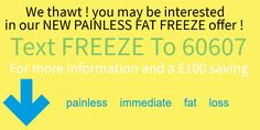 Frustrated with unsightly fatty areas ? Text FREEZE to 60607 for more information and save £100 #fatloss #weightloss