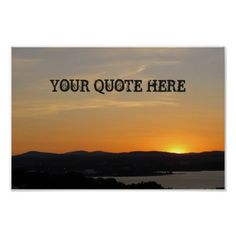 Shop Your Quote Here Sunset Poster created by BulbSpark. Personalized Posters, Online Posters, Make Your Own Poster, Modern Artwork, Quote Posters, Custom Posters, Tool Design, Be Yourself Quotes, Spring
