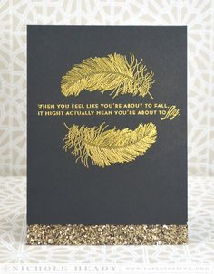 6a00d8341c64e753ef01a510cb264f970c-pi 1,000×1,285 pixels. Papertrey Ink. Feather Finery gold embossed.