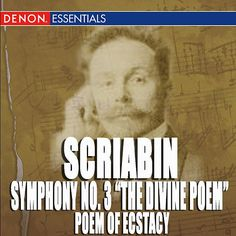 "Scriabin: Symphony No. 3 ""The Divine Poem"" - Poem of Ecstacy-Vladimir Fedoseyev-Denon"