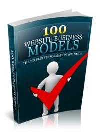 100 Website Business Models (VIP�EARLY HOLIDAY SPECIAL-Get your Website, Social Media and products ready for MASSIVE SALES) - $48.50 #onselz