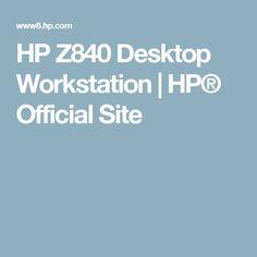 HP Z840 Desktop Workstation  | HP® Official Site