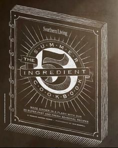 Southern Living 5 ingredient summer cookbook
