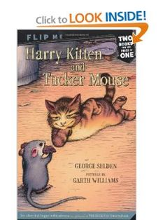 Harry Kitten and Tucker Mouse / Chester Crickets Pigeon Ride (Chester Cricket and His Friends): George Selden #childrensfiction