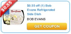 $0.55 off (1) Bob Evans Refrigerated Side Dish. New as of 10/18/12