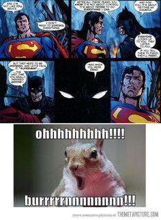 I like Batman, he's a Superman fan. Always catching grief that Batman uses an arsenal of weapons and Superman doesn't. Batman Vs Superman, I Am Batman, Batman Stuff, Dc Memes, Funny Memes, Funny Batman Memes, Gotham, Rasengan Vs Chidori, Nananana Batman