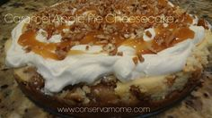 Caramel Apple Pie Cheesecake http://conservamome.com/caramel-apple-cheesecake-pie/
