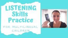 Listening Skills Practice for Multilingual Children
