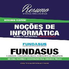 LJ EBOOK: apostilia FUNDASUS Informática e Resumo Rápido