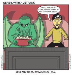 """Alas, if only Cthulhu and Sulu were watching """"Zulu"""" on Hulu."""" - Matt Ritchey   Via George Takei"""
