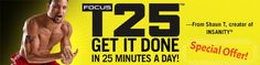 Get the T25 workout schedule! http://t25workoutnow.com/focus-t25-schedule-pdf/