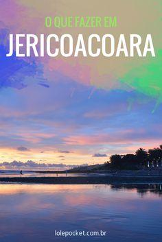 Guia completo com o que fazer em Jericoacoara (dicas e custos inclusas!).