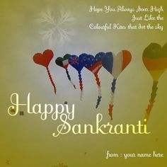 name on makar sankranti wishes quotes greeting cards free online. flying kites sankranti image name edit. sankranti wishes message images name edit. print name celebrates kites festival wishes wallpaper