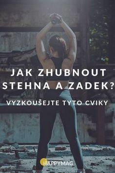 Chtěli byste zhubnout stehna a zadek? Body Fitness, Fitness Tips, Health Fitness, Tabata, Healthy Lifestyle, Weight Loss, Yoga, Workout, Weight Loss Goals