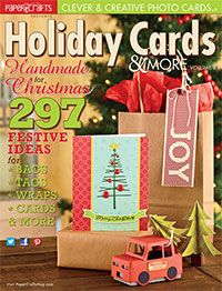 Paper Crafts Holiday Cards & More Vol. 8---that is my truck and trees on the cover!!!!! Eeeeee!!!!! :D