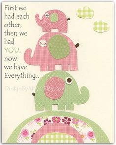 Bebé niña infantil pared arte, chicas vivero decoración, bebé Girl Room Decor, rosa y verde bebé elefante vivero - primero tuvimos mutuamente citar