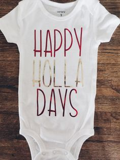 7a5ee304065b Items similar to Happy holla day onesie  happy holiday onesie  Christmas  Onesie  baby holiday outfit  baby Christmas outfit  happy holla day shirt   ...