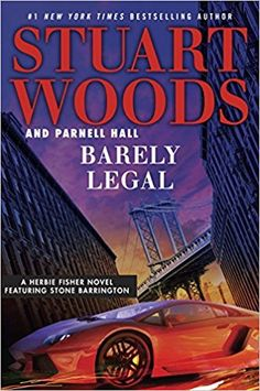 AmazonSmile: Barely Legal (Herbie Fisher) (9780735217232): Stuart Woods, Parnell Hall: Books