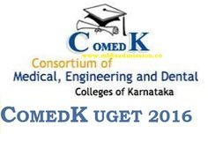 COMEDK UGET 2016 Important Dates Eligibility Criteria COMEDK 2016 Medical Entrance Exam find out Entrance Test Online application dates Announced Click Here