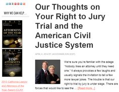 Our Thoughts on Your Right to Jury Trial and the American Civil Justice System http://jacksonandwilson.com/civil-justice-system/