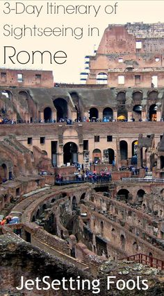 3-day itinerary of Sightseeing in Rome Italy JetSetting Fools