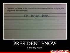 President Snow: The Early Years...I wish this was a question when I took a test
