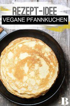 Vegane Pfannkuchen: Das beste Rezept Vegan pancakes: the best recipe. Preparing vegan pancakes is easy. We show you the best recipe without egg and milk and explain how the perfect pancake works. Vegan Breakfast Recipes, Brunch Recipes, Cake Recipes, Vegetarian Recipes, Healthy Recipes, Pancakes Végétaliens, Vegan Pancakes, Desserts Végétaliens, Snacks Sains