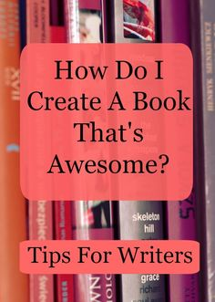 #amWriting | How Do I Create a Book That's Awesome? Writing Tips from success author Nicolette Brink. #books #writing #writingtips www.decisive-empowered-resilient.com