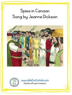 Spies in Canaan song with flipchart that kids will want to sing over and over Bible Songs, Bible For Kids, Preschool Lessons, Old Testament, Spy, Singing, Student, Teaching, Books