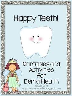 Dental Health Activities-Happy Teeth!  Next year?