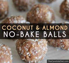 Coconut & Almond No-Bake Balls - - Coconut & Almond No-Bake Balls These coconut and almond balls are a tasty dessert or snack that you use eat on the Candida diet. This is an easy recipe with no baking involved. Dieta Candida, Anti Candida Diet, Candida Cleanse, Köstliche Desserts, Delicious Desserts, Plated Desserts, Yummy Food, 1200 Calorie Diet Meal Plans, Larissa Reis