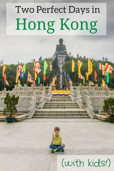 A perfect itinerary for a 2-day introduction to Hong Kong, whether you're traveling with kids or not.