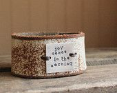 brown and cream leather cuff ... JOY COMES IN the morning