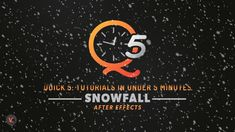 Quick5 - Snowfall After Effects Tutorial