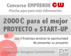 Concurso Emprende CW: 2000€ para la mejor start up nacional Nerdy, Up, Pageants, Zaragoza, Social Networks, Get Well Soon, Events
