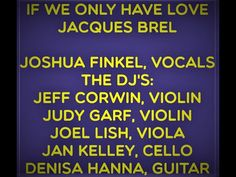 IF WE ONLY HAVE LOVE JOSHUA FINKEL, VOCALS WITH THE DJ'S The Dj, Current Events, Compassion, Need To Know, Acting, Love, Youtube, Amor, Youtubers