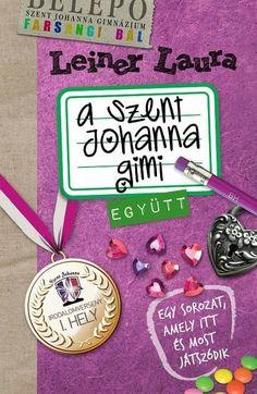 "A Szent Johanna Gimi 2. ""Együtt"" I Love Books, Books To Read, I Love Reading, Book Recommendations, My Love, Films, Smoothie, Notes, Google"