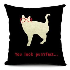You Look Purrfect Accent Pillow Case. Great cat themed gift for cat lovers. The pillow case is not only decorated with a cute cat, but it comes with a compliment!