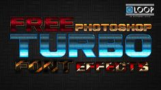Photoshop Turbo Font Effects Template - Include Font