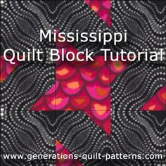 Mississippi quilt block instructions for 3 sizes using the connector corners technique - no triangles to cut or sew.